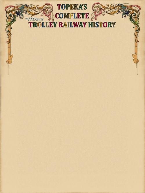 TOPEKA_TROLLEY_RWY_HISTORY_LETTERHEAD_W_SIG